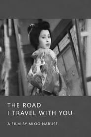 The Road I Travel with You
